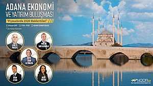Adana – Gaziantep Economy and Investment Meetings - 2